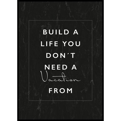 BUILD A LIFE No 2 - Plakat 50x70 cm